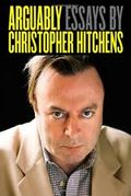 Hitchens - Arguably